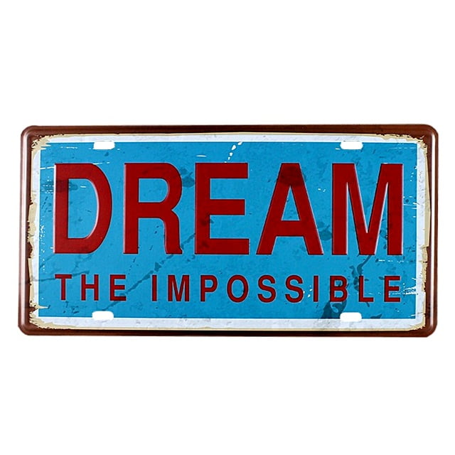 PLACA METAL DREAM THE IMPOSSIBLE
