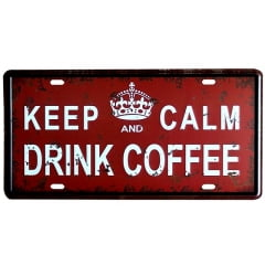 PLACA METAL KEEP CALM AND DRINK COFFEE