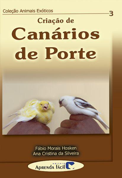 Livro - Criação de Canários de Porte