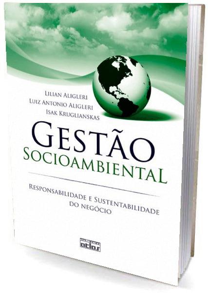 Livro GESTÃO SOCIOAMBIENTAL: Responsabilidade e Sustentabilidade do Negócio