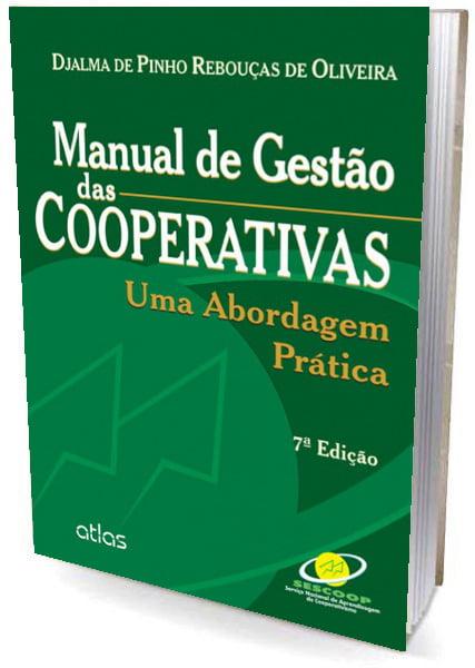 Livro Manual de Gestão de Cooperativas: Uma Abordagem Prática