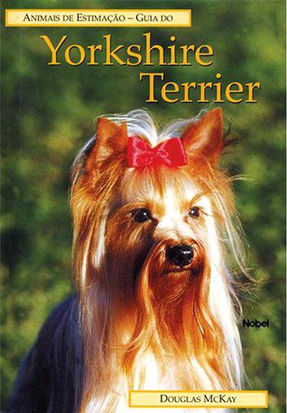 Livro  Guia do YORKSHIRE TERRIER - Animais de Estimação