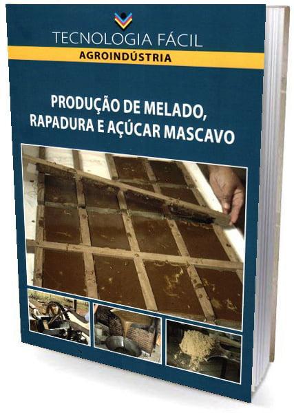 Livro Produção de Melado, Rapadura e Açucar Mascavo