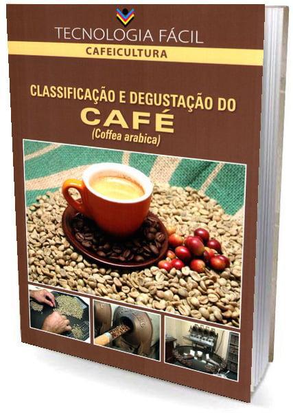 Livro Classificação e Degustação do Café (Coffea Arabica)