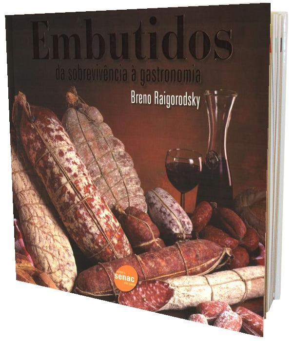 Livro Embutidos - Da sobrevicência à gastronomia