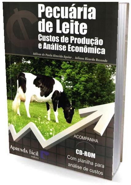 Livro Pecuária de Leite - Custos de Produção e Análise Economica