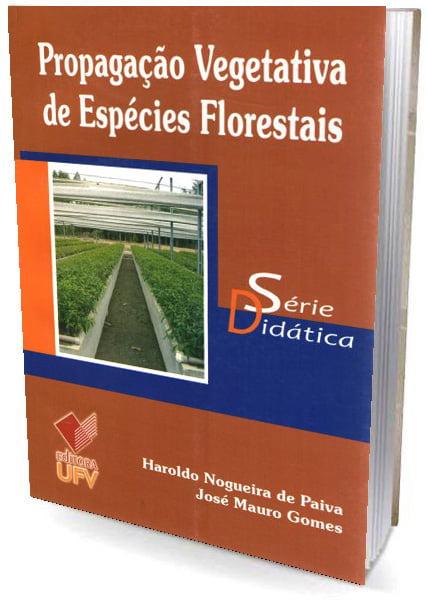 Livro Propagação Vegetativa de Espécies Florestais