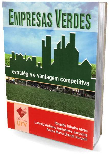 Livro Empresas Verdes - Estratégias e Vantagem Competitiva