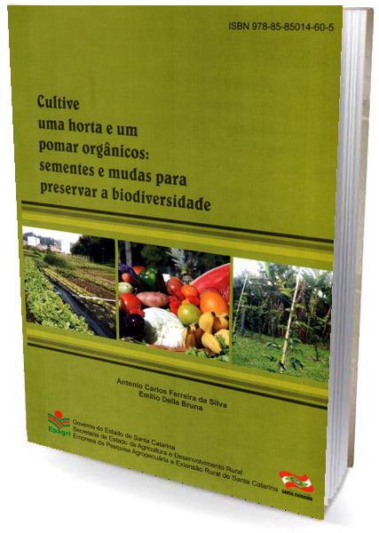 Livro - Cultive uma Horta e um Pomar Horgânicos