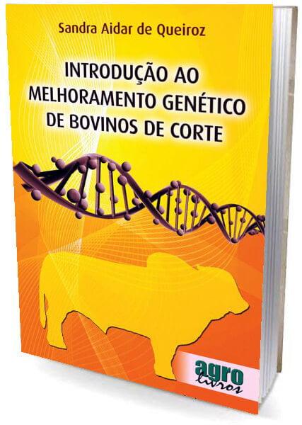 Livro Introdução ao Melhoramento Genético de Bovinos de Corte