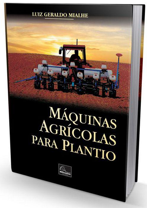 Livro Máquinas Agrícolas para Plantio