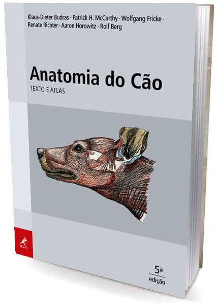Livro Anatomia do Cão - Texto e Atlas