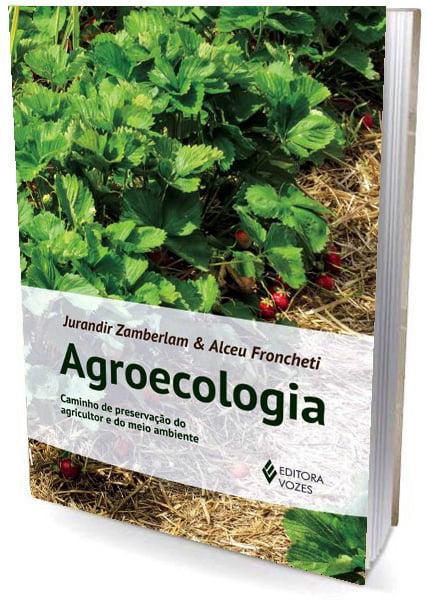 Livro Agroecologia - Caminho de Preservação do Agricultor e do Meio Ambiente