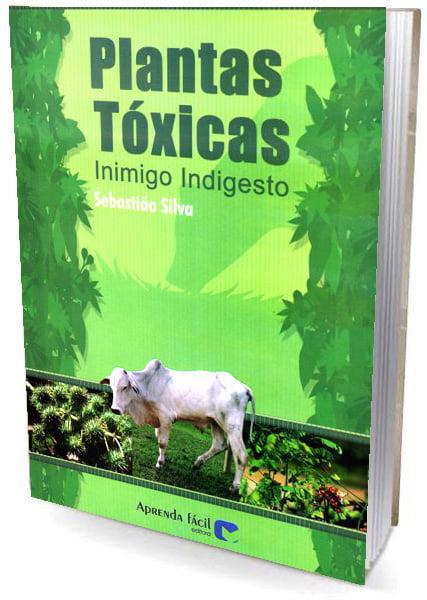 Livros Plantas Tóxicas - Inimigo Indigesto