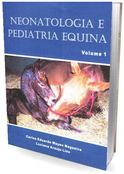 Livro Neonatologia e Pediatria Equina