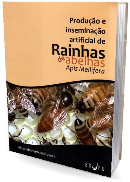 produção e inseminação artificial de rainhas de abelhas apis mellifera