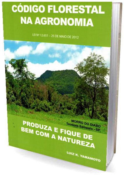 Livro Código Florestal na Agronomia - Produza e Fique de Bem com a Natureza