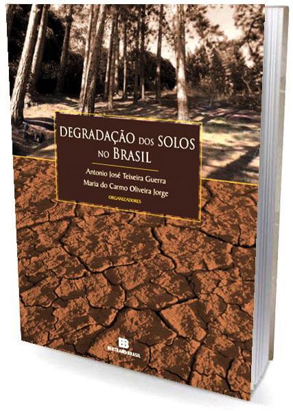 Livro Degradação dos Solos no Brasil | Agrolivros | Adubação, Irrigação e Solos