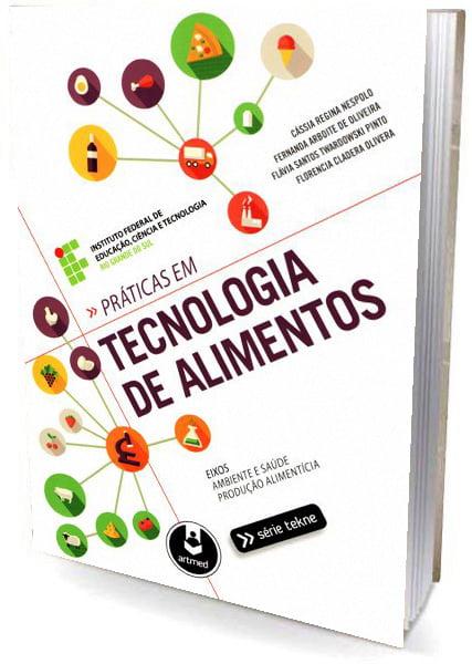 Livro Práticas em Tecnologia de Alimentos