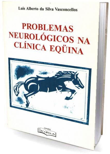 Livro - Problemas Neurológicos na Clinica Equina