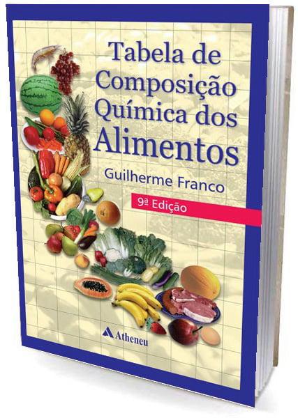 Livro Tabela de Composição Química dos Alimentos