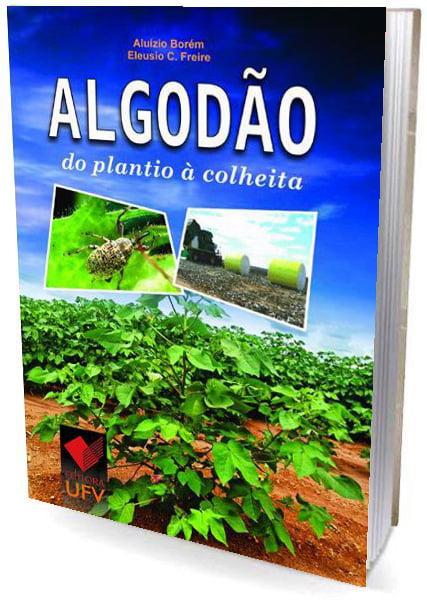 Livro - Algodão - do plantio à colheita