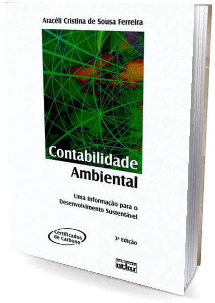 Livro Contabilidade Ambiental - Uma Informação para o Desenvolvimento Sustentável