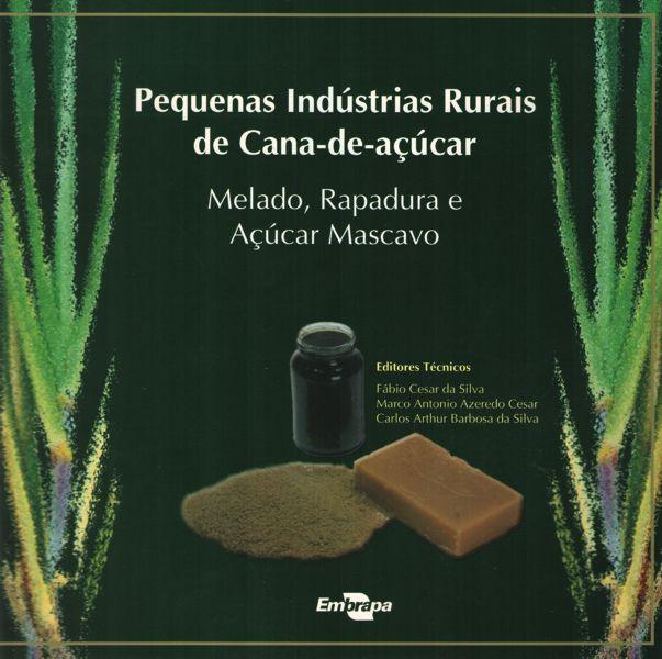 Livro Pequenas Indústrias Rurais de Cana-de-açúcar