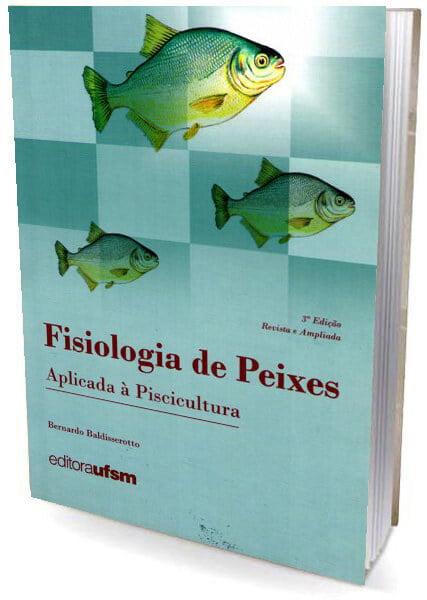 Livro Fisiologia de Peixes aplicada à Piscicultura