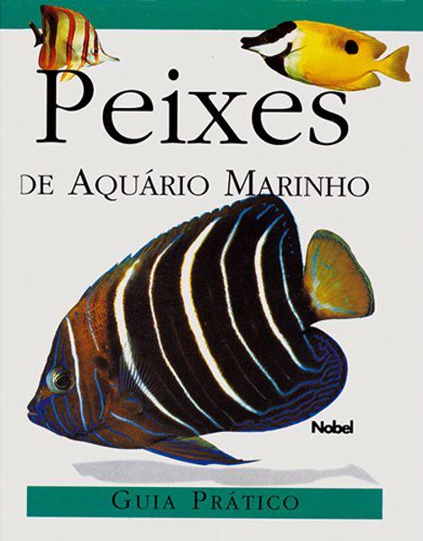 Livro Peixes de Aquário Marinho - Guia Prático
