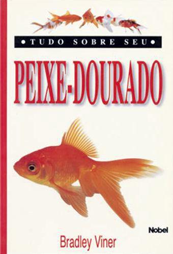 Livro Tudo Sobre seu Peixe - Dourado
