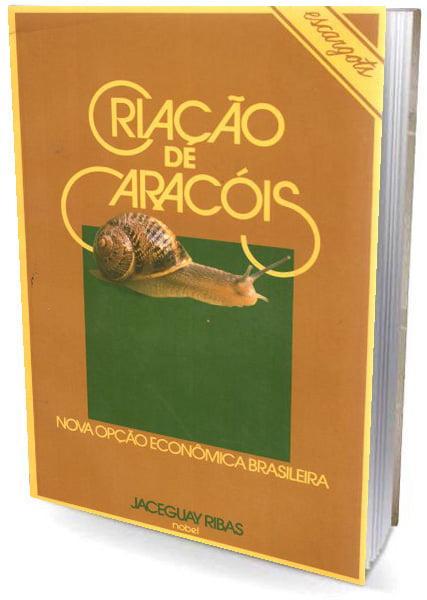 Livro Criação de Caracóis - Nova Opção Econômica Brasileira