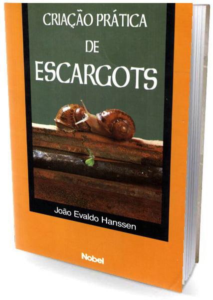 Livro Criação Prática de Escargots