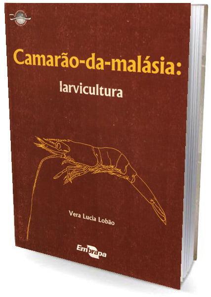 Livro Camarão-da-malásia - Larvicultura