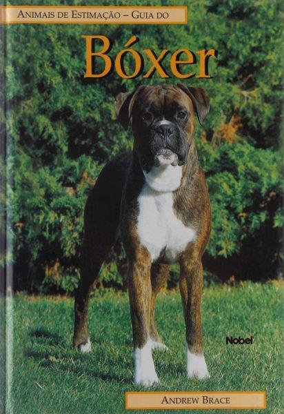 Livro Guia do BÓXER - Animais de Estimação