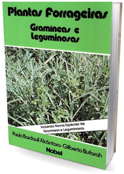 Livro Plantas Forrageiras - Gramíneas e leguminosas