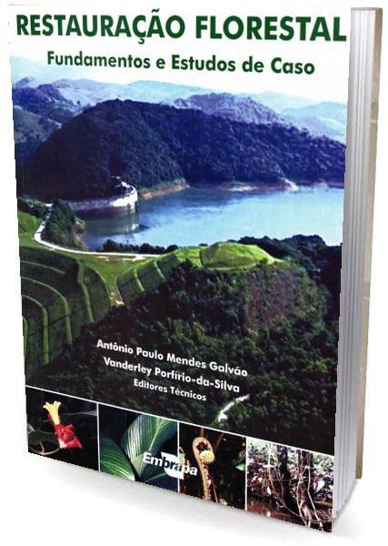 Livro Restauração Florestal - Fundamentos e Estudos de Caso