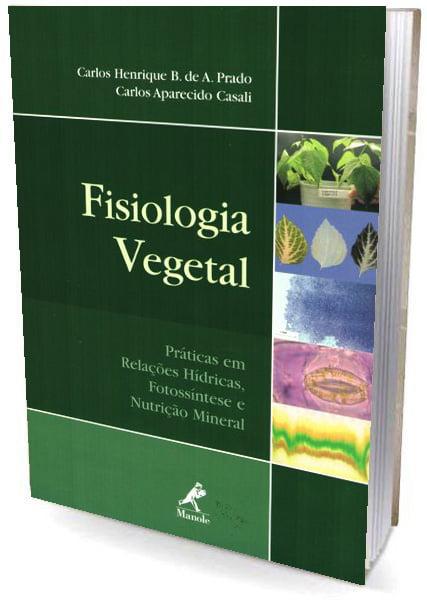 Livro Fisiologia vegetal práticas em relações hídricas, fotossíntese e nutrição mineral