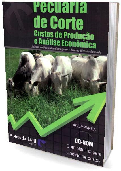 Livro Pecuária de Corte - Custos de Produção e Análise Econômico