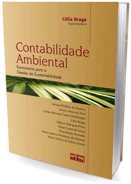 Livro CONTABILIDADE AMBIENTAL: Ferramenta para a Gestão de Sustentabilidade
