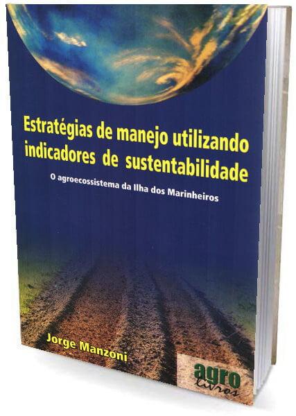 Livro Estratégias de Manejo Utilizando Indicadores de Sustentabilidade