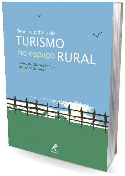 Livro Teoria e Prática do Turismo no Espaço Rural