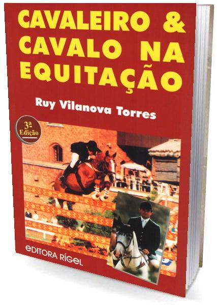 Livro Cavaleiro & Cavalo na Equitação