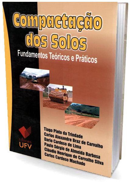 Livro Compactação dos Solos - Fundamentos Teóricos e Práticos