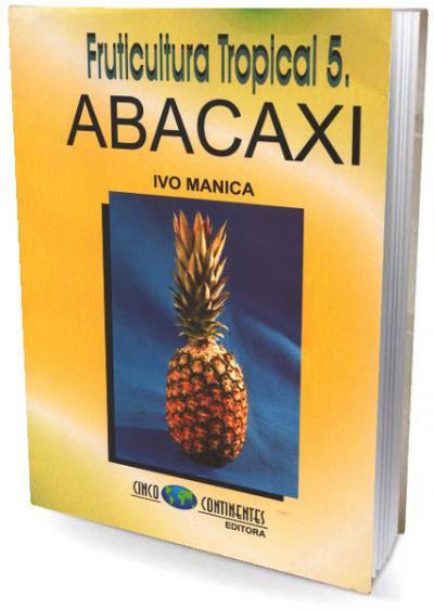 Livro Abacaxi - Fruticultura Tropical 5