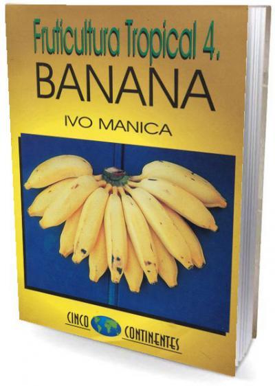 Livro Banana - Fruticultura Tropical 4