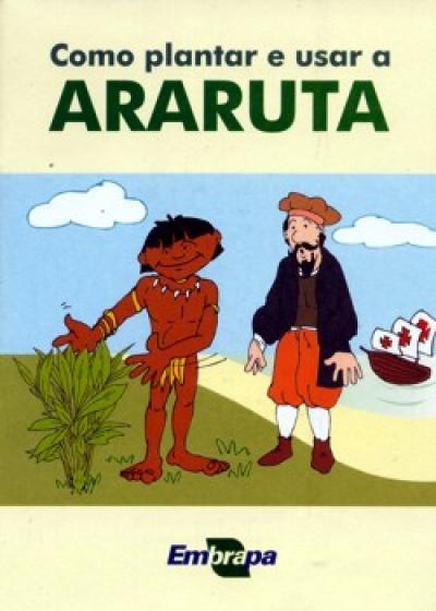 Livro Como Plantar e Usar a Araruta
