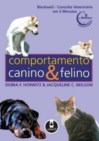 Livro Comportamento Canino e Felino (Consulta Veterinária em 5 Minutos)