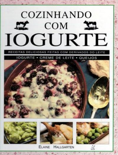 Livro Cozinhando com o Iogurte
