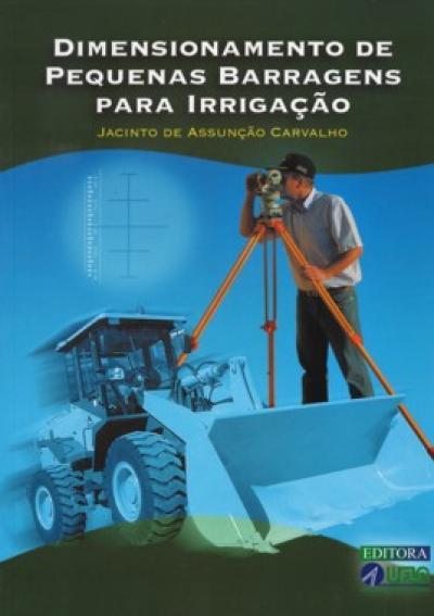 Livro Dimensionamento de Pequenas Barragens para Irrigação